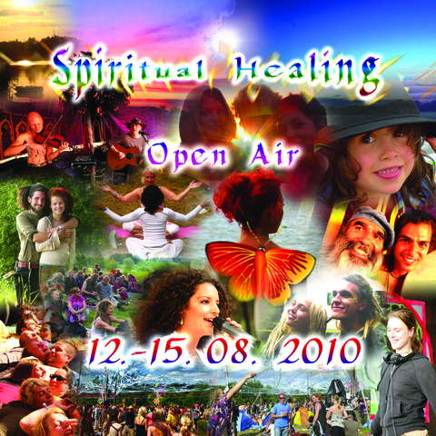 Spiritual Healing Open Air 2010 :))))) 12 Aug '10, 18:00