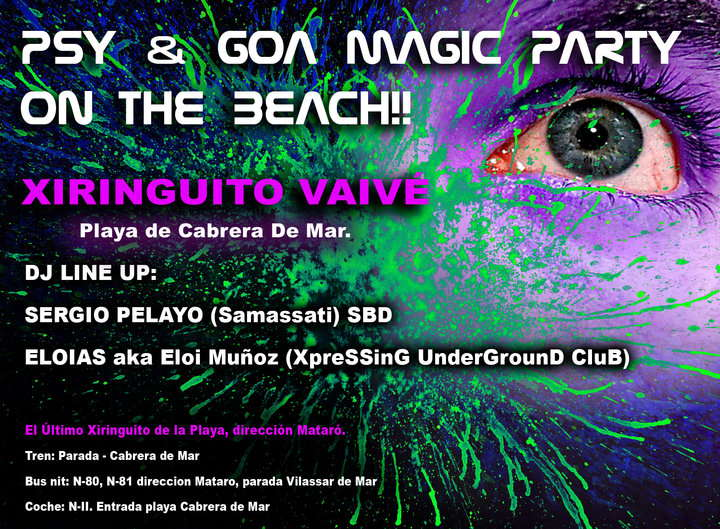 PSY&CHO MAGIC BEACH FREEP@ Vaivé (Xiringuito Cabrera de Mar) 14 Aug '10, 22:00