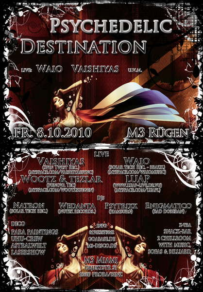 ! Psychedelic Destination ! 8 Oct '10, 22:00