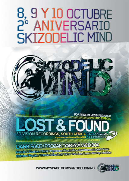 8, 9 Y 10 OCTUBRE LOST AND FOUND @2º ANV *SKIZODELIC MIND* 8 Oct '10, 23:00