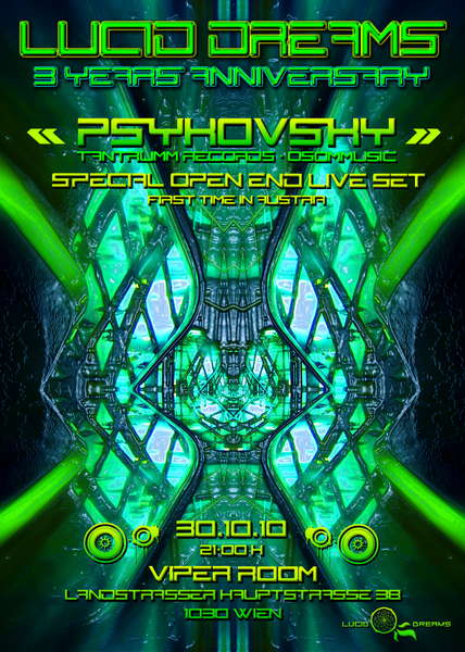 Party flyer: *LUCID DREAMS* ~3 YEARS ANNIVERSARY~ vs ***PSYKOVSKY*** 30 Oct '10, 21:00