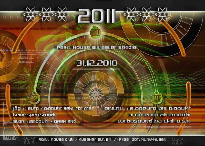 2011 Paint House Silvester Spezial 31 Dec 2010 Dortmund
