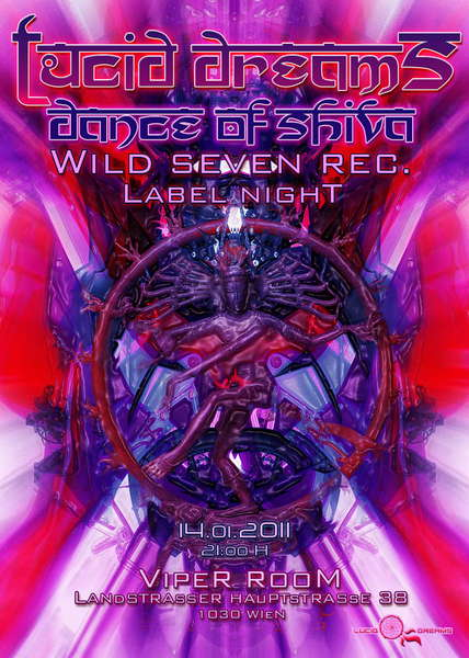 Party flyer: *LUCID DREAMS* DANCE OF SHIVA - WILD SEVEN REC LABEL NIGHT 14 Jan '11, 21:00