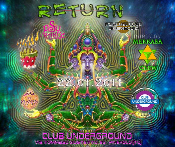 RETURN >>> Psychedelic Underground Party By Merkaba Crew · 22 Jan