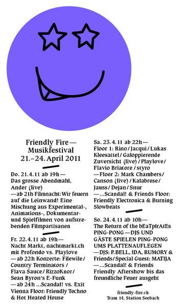 www.friendly-fire.ch MUSIKFESTIVAL 21 Apr '11, 20:00