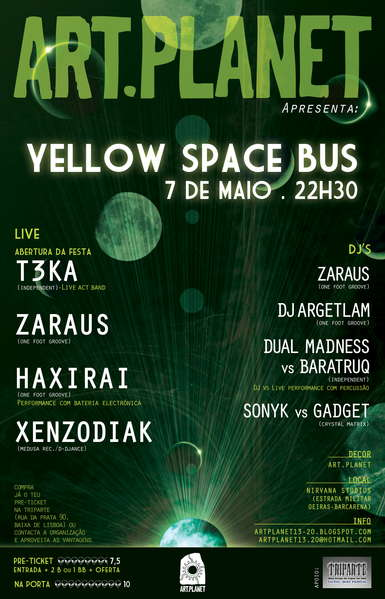 ART PLANET....Yellow Space Bus 7 May '11, 22:30