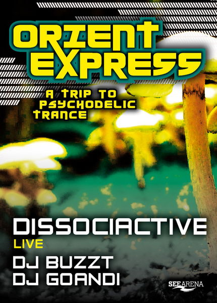 Orient Express Pt. 2 - A Trip to psychedelic Trance 17 Jun '11, 22:00