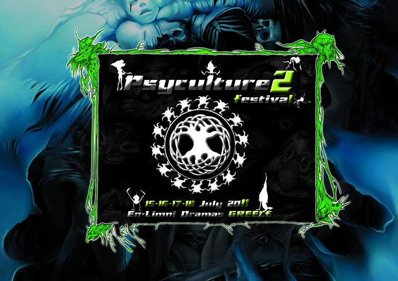 P S Y C U L T U R E - F E S T I V A L II - 15-18/JUL/2011 15 Jul '11, 22:00