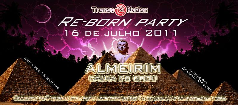 Re-born party 16 Jul '11, 23:30