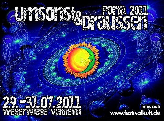 Umsonst und Draußen Porta 2011/ Psytrance Area 29 Jul '11, 21:00