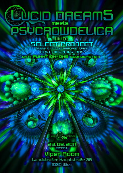 *LUCID DREAMS* meets PSYCROWDELICA with SELECT PROJECT 23 Sep '11, 21:00