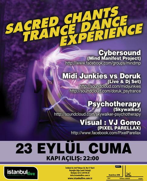 SACRED CHANTS TRANCE DANCE EXPERIENCE 23 Sep '11, 22:00