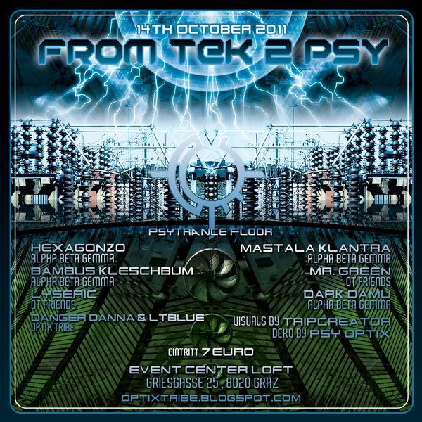 OPTIX TRIBE from TEK 2 PSY 14 Oct '11, 22:00