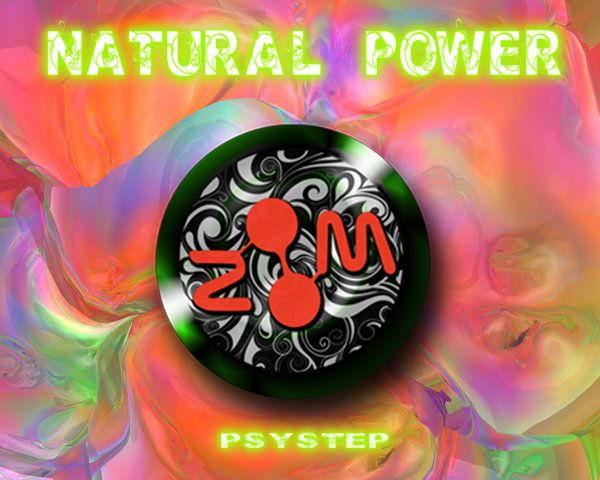 NATURAL POWER - PSYSTEP - 21 Oct '11, 22:00