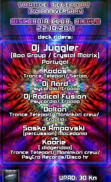 Trance Teleport 3rd ann. @ Discordia 22 Oct '11, 21:00