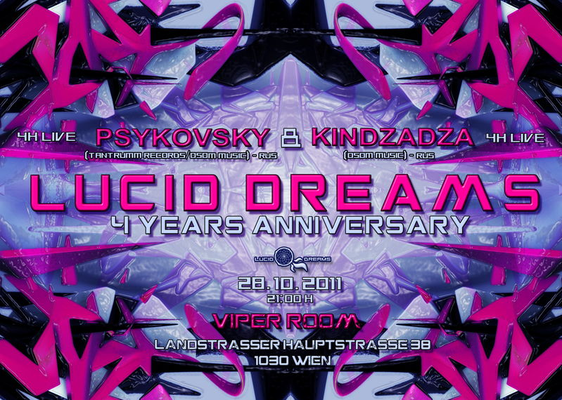 Party flyer: *LUCID DREAMS* 4 YEARS ANNIVERSARY - PSYKOVSKY & KINDZADZA 28 Oct '11, 21:00
