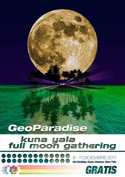 Kuna Yala Full Moon Gathering 9 Dec '11, 18:00