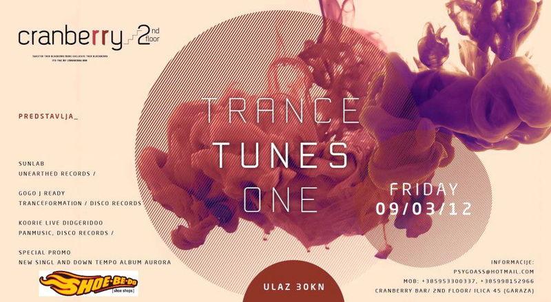 TRANCE TUNES ONE 9 Mar '12, 22:00