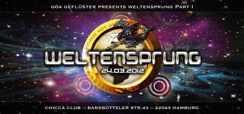 "Party flyer: GOA Geflüster - ""Weltensprung"" 24 Mar '12, 22:00"