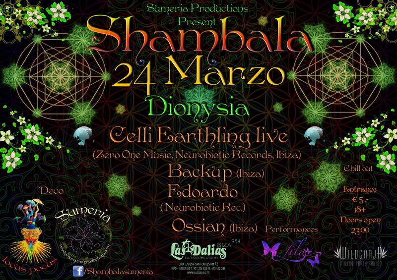 Shambala Dyonisia @ Las Dalias Ibiza 24 Mar '12, 23:00