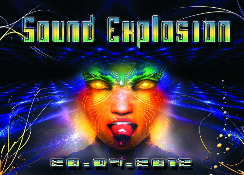 ...::: SOUND EXPLOSION :::... 20 Apr '12, 22:00