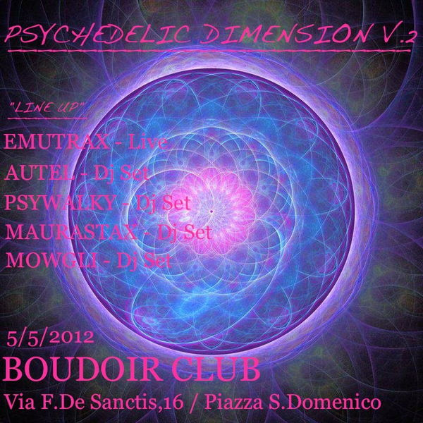 >>> PSYCHEDELIC DIMENSION Vol.2 <<< 5 May '12, 23:00