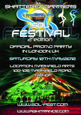 Party flyer: SHATTERED BARRIERS PRESENTS SOL FESTIVAL PROMO EVENT 12 May '12, 22:00