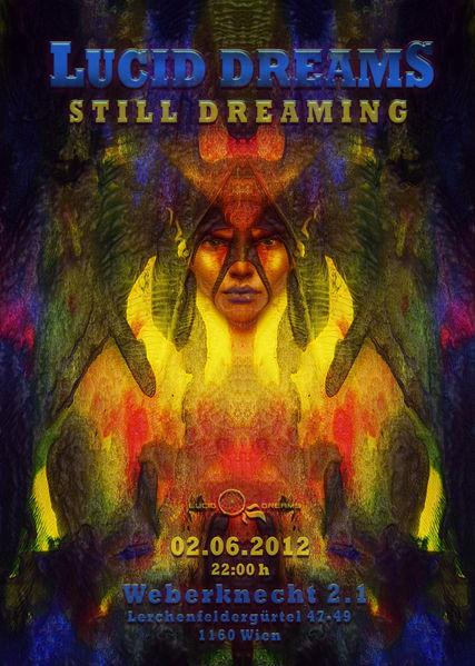 Party flyer: *LUCID DREAMS* -STILL DREAMING- 2 Jun '12, 22:00