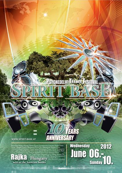 SPIRIT BASE FESTIVAL 2012 - 10 YEARS ANNIVERSARY 6 Jun '12, 20:00