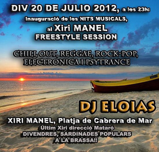 INAUGURACIO, NITS MUSICALS Al Xiri MANEL 20 Jul '12, 23:00