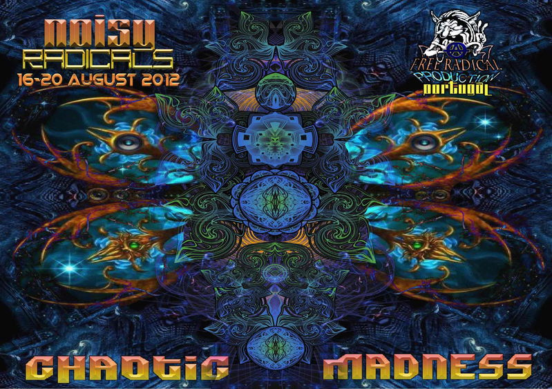NOISY RADICALS - CHAOTIC MADNESS 16 Aug '12, 12:00