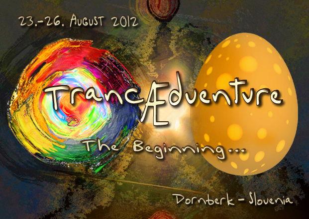 TrancÆdventure - 2012 The Beginning... 23 Aug '12, 18:00