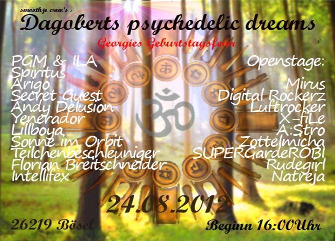 Dagobert's psychedelic dreams 24 Aug '12, 16:00