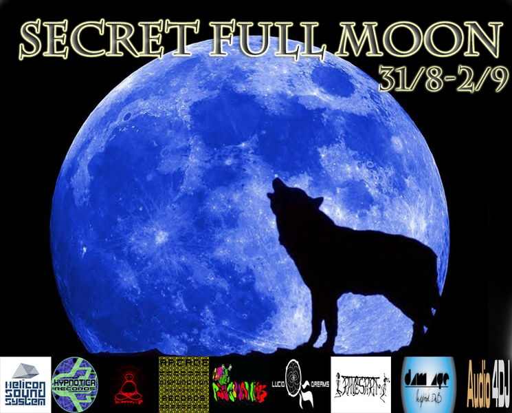 "SECRET FULLMOON ""A Blue Moon Gathering"" 31 Aug '12, 21:00"