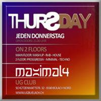 THURSDAY ((MAXIMAL4)) mit Deko ! ! 6 Sep '12, 21:00