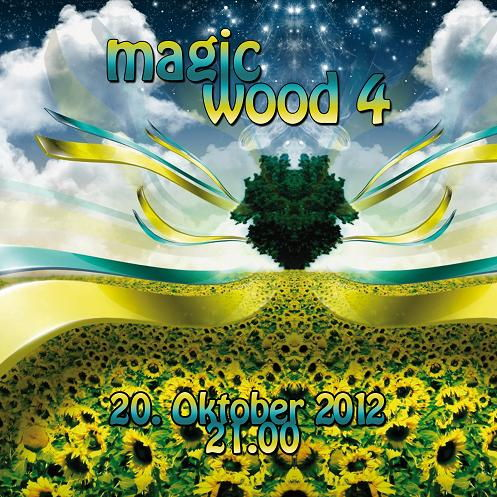 MAGIC WOOD 4 - Atma, Freakbrothers, PsyRabbit, Astral Planet 20 Oct '12, 21:00