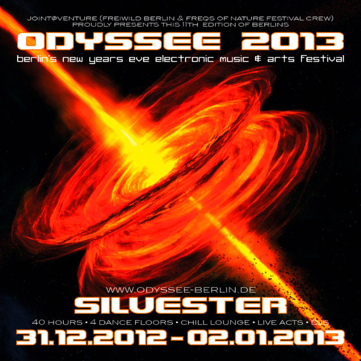 ♥ ODYSSEE 2013 ♫ berlins new years eve music&arts festival ♥ 31 Dec '12, 21:30