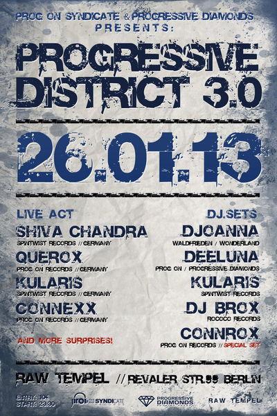 Party flyer: Progressive District 3.0 26 Jan '13, 22:00