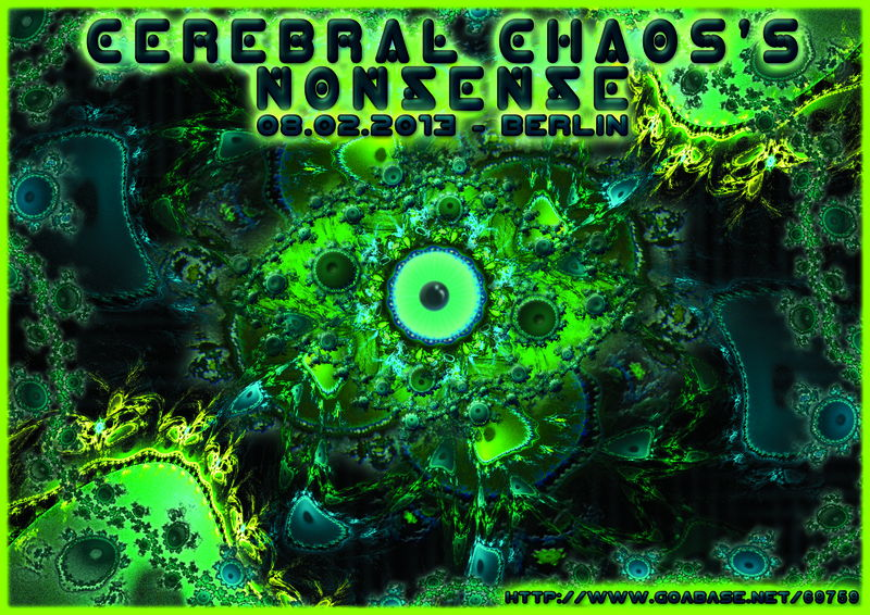 Cerebral Chaos's NONSENSE 8 Feb '13, 22:00