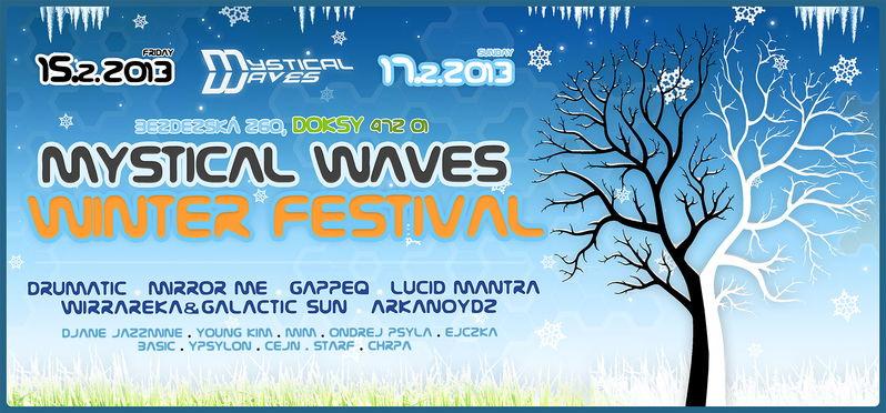 Mystical Waves - Winter Festival 15 Feb '13, 22:00