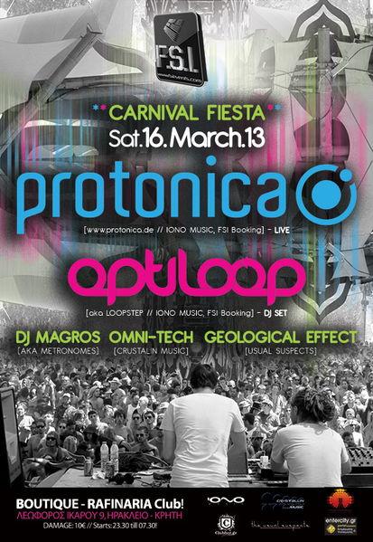 "FSI ""CarNiVaL FieSta"" PROTONICA + OPTILOOP (aka Loopstep) & more @ CRETE island! 16 Mar '13, 23:30"