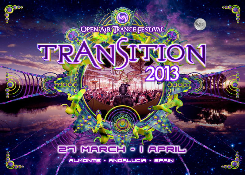 Party flyer: TRANSITION 2013 OA Trance Festival 27 Mar '13, 23:00