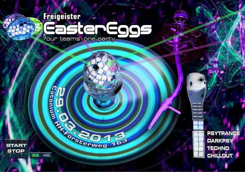 """FreiGeister - Easter Eggs"" 4 TEAMS - ONE PARTY - 4 FLOORS ! ! ! 29 Mar '13, 22:00"