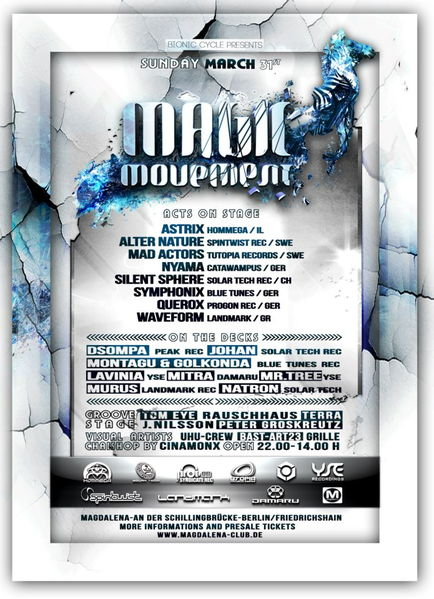 ***Magic Movement • Astrix, Symphonix, Mad Actors uvm*** 31 Mar '13, 22:00
