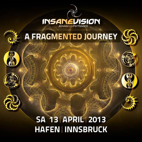 INSANE VISION pres. -A Fragmented Journey- KASHYYYK 4hLive 13 Apr '13, 21:00