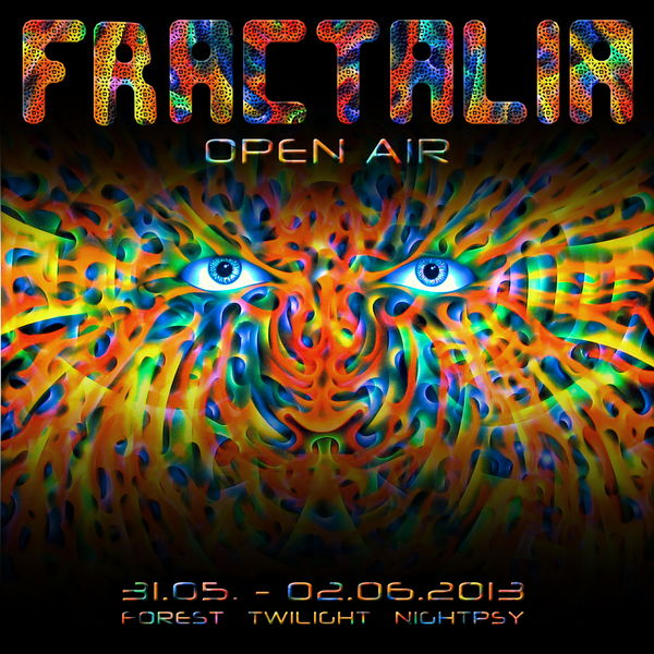 Party flyer: FRACTALIA Open Air 31 May '13, 20:00
