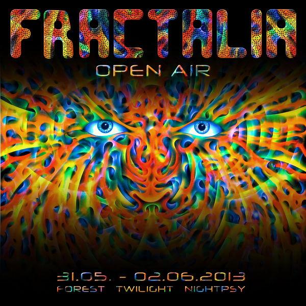 FRACTALIA Open Air 31 May '13, 20:00