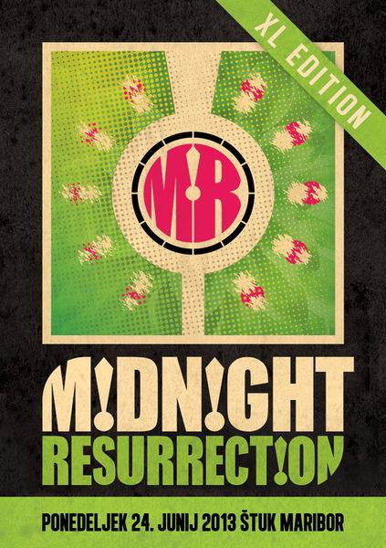 Midnight Resurrection XL Edition with Liquid Soul, Oliver Prime, Niereich... 24 Jun '13, 22:00