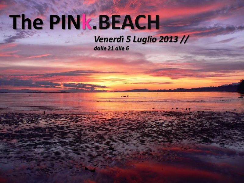 :: The PINk.BEACH :: 5 Jul '13, 20:00
