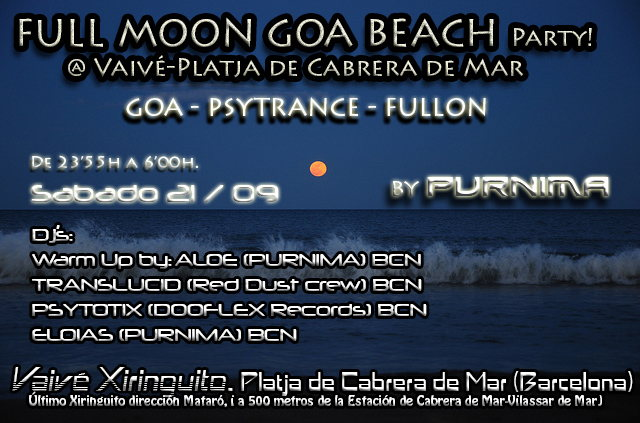FULL MOON BEACH PARTY by Purnima @ Vaivé Xiringuito 21 Sep '13, 23:30